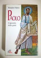Paolo l'apostolo delle genti di Rinaldo Fabris