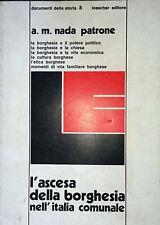 A. M. NADA PATRONE L'ASCESA DELLA BORGHESIA NELL'ITALIA COMUNALE LOESCHER 1974