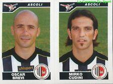 501 BREVI CUDINI ITALIA ASCOLI CALCIO STICKER CALCIATORI 2005 PANINI