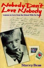 Nobody Don't Love Nobody: Lessons on Love from the School With No Name