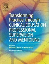 New Transforming Practice Through Clinical Education, Professional Supervision