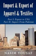 Import & Export of Apparel & Textiles: By Nasim Yousaf
