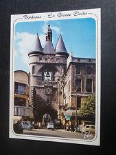 CPM Bordeaux La Grosse Cloche (ancien Hôtel de Ville) à droite, l'Eglise St-Eloi