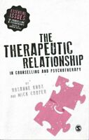 The Therapeutic Relationship in Counselling and Psychotherapy 9781446282908