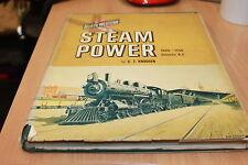 STEAM POWER 1848-1956 by C. T. Knudsen Chicago and north western railway