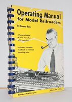 OPERATING MANUAL for MODEL RAILROADERS by Boomer Pete Spiral Bound 1954