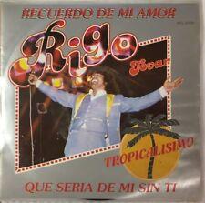 "RIGO TOVAR RECUERDO DE MI AMOR / QUE SERIA DE MI SIN TI MEXICAN 7"" SINGLE PS"