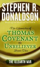 The Illearth War: The Chronicles of Thomas Covenant the Unbeliever, Book Two