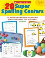 20 Super Spelling Centers: Fun, Ready-to-Go Activities That Help Kids Master the