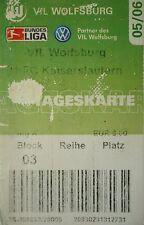 TICKET 2005/06 VfL Wolfsburg - Kaiserslautern