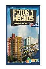 Kid's U: Fotos y Hechos Asombrosos Sobre Cuba : El Libro de Hechos Más...