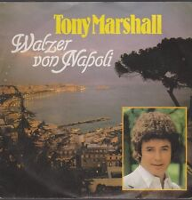 """7"""" Tony Marshall Walzer von Napoli / Wir bleiben noch etwas hier 80`s Ariola"""