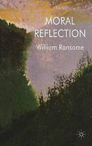 Moral Reflection, Very Good, Ransome, Dr William Book