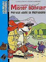 Belles Histoires: Mister Bonflair Perdus Dans LA Montagne (French Edit-ExLibrary