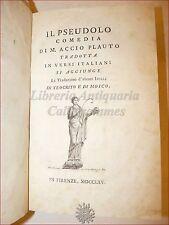 TEATRO - PLAUTO: IL PSEUDOLO Comedia con Idilli Teocrito e Mosco 1765 Firenze