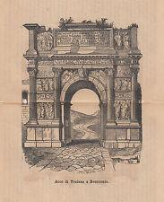 1876 xilografia Arco di Traiano Benevento