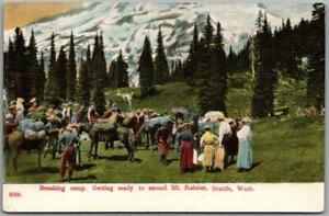 "c1910s Mount Rainier National Park Wash. Postcard ""Breaking Camp"" PCK Unused"
