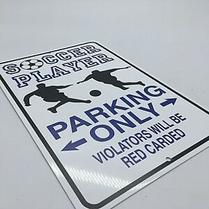 "*Aluminum* Soccer Player Parking Only Red Carded 8""x12"" Metal Novelty Sign  S409"