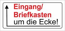 wetterfestes Schild: Eingang/Briefkasten um die Ecke nach Links - PVC-Schild