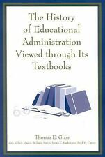 THE HISTORY OF EDUCATIONAL ADMINISTRATION VIEWE - NEW PAPERBACK BOOK