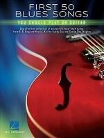 First 50 Blues Songs You Should Play on Guitar, Paperback by Hal Leonard Publ...
