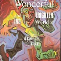 The Fall : The Wonderful and Frightening World of the Fall CD (1988) ***NEW***