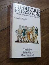 Christian Desplat CHARIVARIS EN GASCOGNE Berger-Levrault 1982