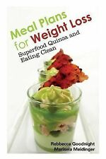Meal Plans for Weight Loss: Superfood Quinoa and Eating Clean (Paperback or Soft