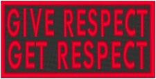 GIVE RESPECT GET RESPECT Embroidered Iron-On Patch Tactical Emblem Red Border