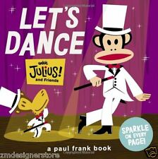 Paul Frank Julius Monkey Let's Dance with Julius and Friends Story Book Kids