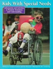 Kids With Special Needs: Information and Activities to Promote Awareness and