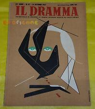 IL DRAMMA 1947 n. 47 - Copertina Armando Testa - Opere: vedi inserzione