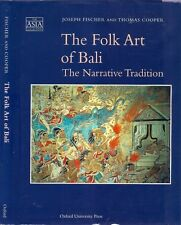 FOLK ART of BALI: THE NARRATIVE TRADITION indonesia culture shadow puppet wayang