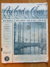 032 - Au bord de l'eau 1937 - Revue pêche - Saumons -Truites - Pubs