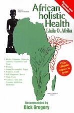African Holistic Health by Llaila O Afrika 9781617590313 | Brand New