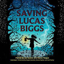 Saving Lucas Biggs by Marisa de los Santos (2014, CD, Unabridged)