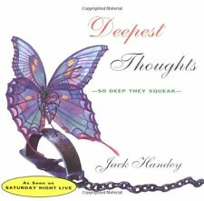 Deepest Thoughts: So Deep They Squeak by Jack Handey