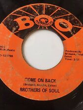 """NORTHERN SOUL 45/ BROTHERS OF SOUL """"COME ON BACK""""   HEAR!"""