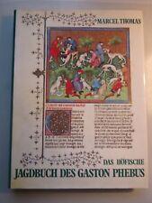 Das höfische Jagdbuch des Gaston Phébus + Manessische Liederhandschrift