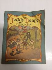 RARE ANTIQUE  - THE TEDDY BEARS COME TO LIFE - ILLUSTRATED