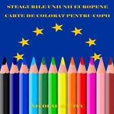 Steagurile Uniunii Europene : Carte de Colorat Pentru Copii by Nicolae Sfetcu...