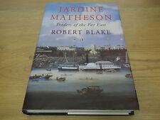 book. Jardine matheson. Traders of the Far est. Robert blake. HONG KONG 1st HB