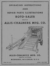 Allis Chalmers  Roto Baler  Operators and Parts manual