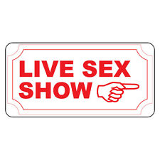 Live Sex Show Red Retro Vintage Style Metal Sign - 8 In X 12 In With Holes