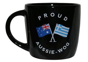 PROUD AUSSIE - WOG GREEK TEA COFFEE MUG AUSTRALIAN SOUVENIR GIFT GREECE BLACK