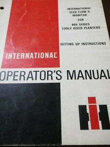 IH Seed Flow II Monitor for 800 Planters Operator's Manual 1984