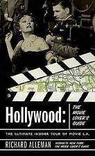 Hollywood: The Movie Lover's Guide - The Ultimate Insider Tour to Movie Los Ange