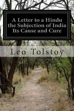A Letter to a Hindu the Subjection of India Its Cause and Cure by Leo Tolstoy...