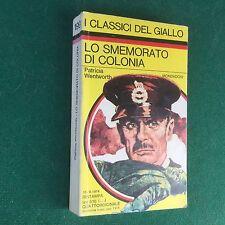 Patricia WENTWORTH - LO SMEMORATO COLONIA Giallo Mondadori Classici n.199 (1974)