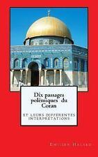 Dix passages polémiques  du Coran: leurs différentes interprétations-ExLibrary